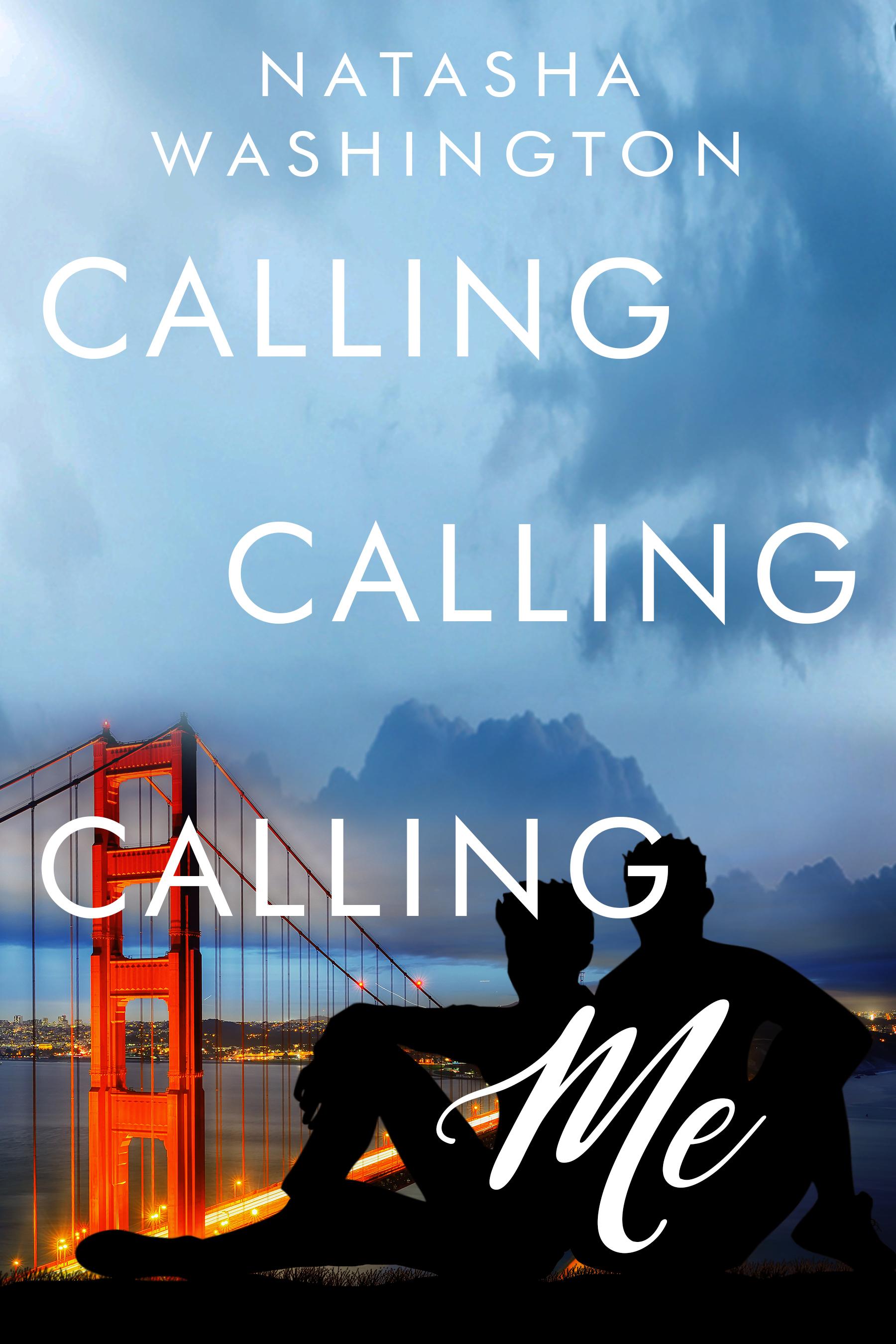natasha washington, calling calling calling me
