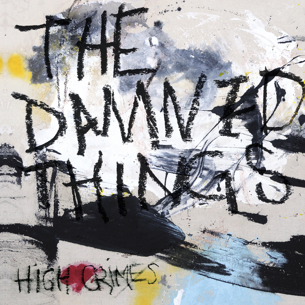 the damned things, high crimes