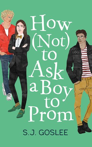 sj goslee, how not to ask a boy to prom