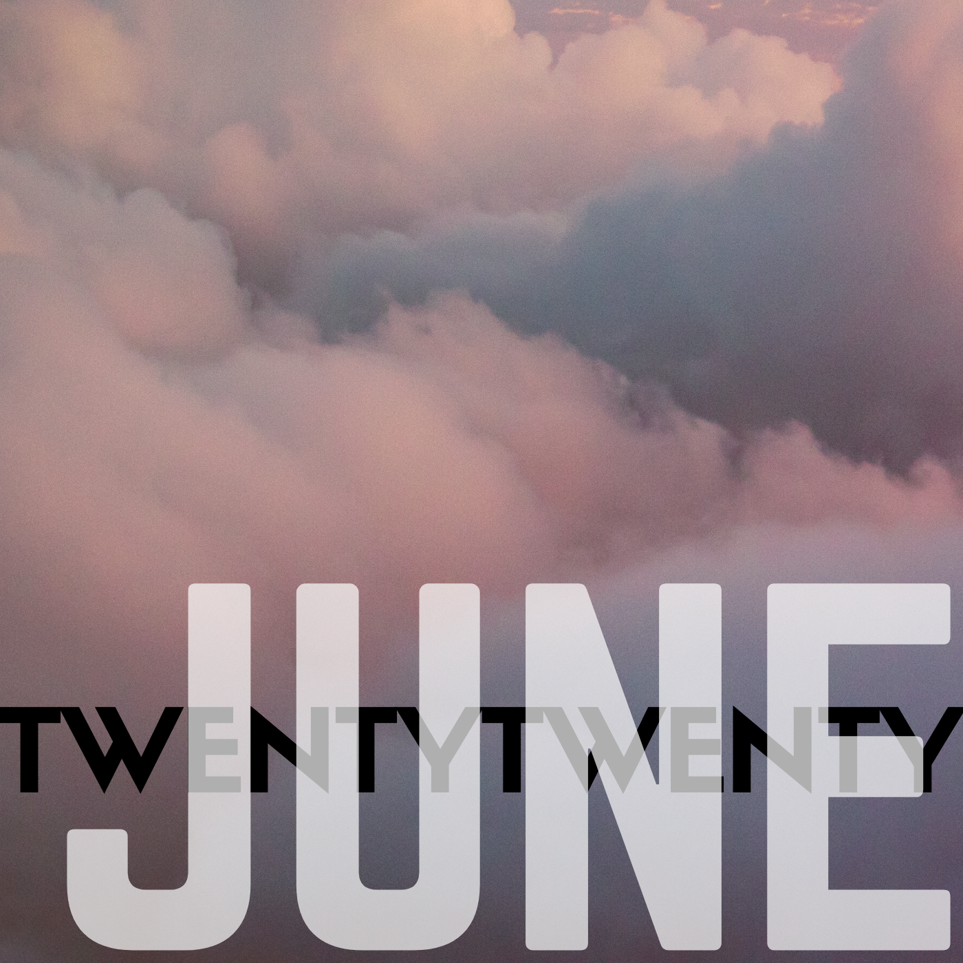 a square image of pink and blue clouds that reads june twenty-twenty