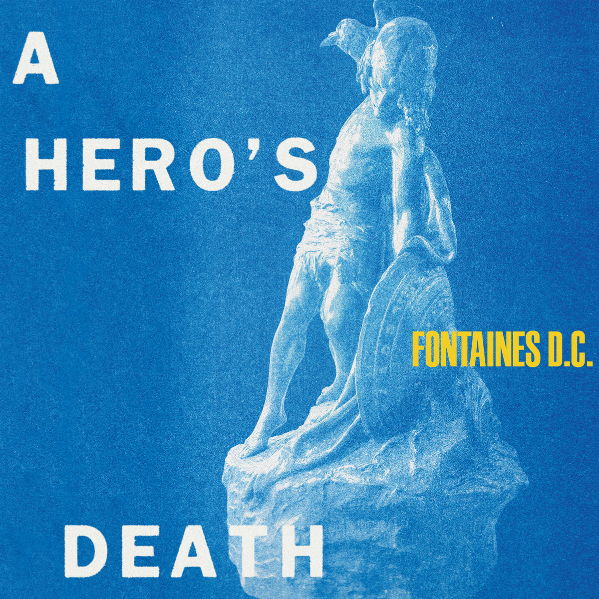 fontaines d.c., a hero's death